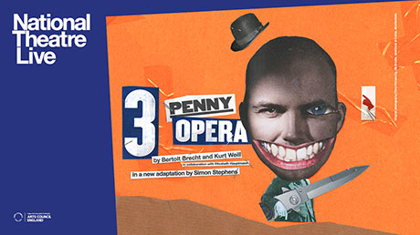 National Theatre Live - Threepenny Opera